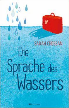 Sarah Crossan: Die Sprache des Wassers. Mixtvision Verlag. #jugendbuch #poesie #comingofage #einwanderung