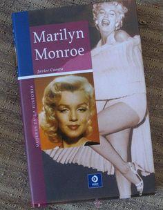 Marilyn Monroe, biografía de Javier Cuesta.