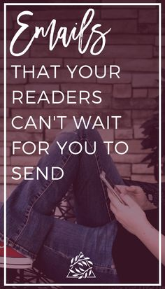 4 Emails Your Reader