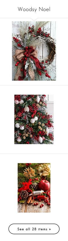 """Woodsy Noel"" by jgee67 ❤ liked on Polyvore featuring home, home decor, holiday decorations, winter wreaths, holiday door wreaths, holiday wreaths, holiday decor, christmas, backgrounds and photos"