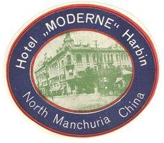 Hotel Moderne, North Manchuria, China