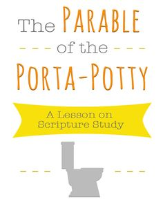 The Parable of the Porta-Potty: A Lesson on Scripture Study Youth Lessons, Fhe Lessons, Lds Object Lessons, Family Home Evening, Family Night, Patriarchal Blessing, Young Women Lessons, Lds Youth, Lds Scriptures