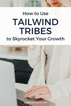 Tailwind Tribes | Skyrocket Your Pinterest Growth in 2020 // In this tutorial you'll find out how to use Tailwind Tribes for Pinterest. Learn what are Pinterest tribes, how to join Tailwind Tribes and the BEST Tailwind Tribes strategy for Pinterest growth, and to increase your traffic.