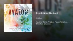 3d32f803d6cf8 People Need The Lord People Need The Lord