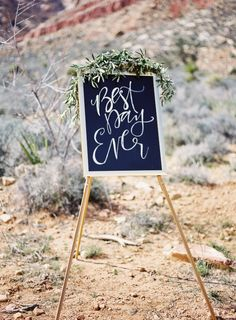 best day ever wedding sign , calligraphy sign