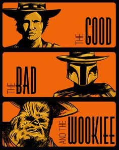 The Good, the bad and the Wookiee - byMeleeNinja  Prints available atSociety6