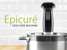 Epicuré Sous vide no longer requires a restaurant kitchen and a chef's diploma. Now you can make food at home like the profs and get the same perfect result every time!
