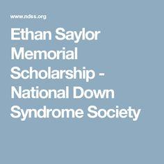 Ethan Saylor Memorial Scholarship  - National Down Syndrome Society