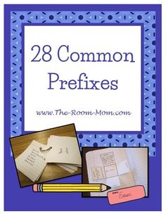 28 common prefixes and practice pages, vocabulary, word work