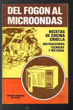 Miriam Marrero De Felipez Del Fogon Al Microondas Cocina Criolla Puerto Rico | eBay