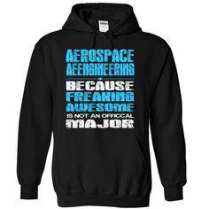 Aerospace engineering MAJOR T Shirts, Hoodies. Check price ==► https://www.sunfrog.com/LifeStyle/Aerospace-engineering--MAJOR-1345-Black-5670065-Hoodie.html?41382 $39.99