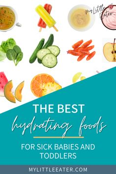 Having a hard time getting your baby to eat anything while they're sick? My top recommendation is filling them up with hydrating foods. Not only are these whole foods nutritionally great, but this will also fuel your baby's body to fight off their cold and keep them hydrated. Click the link to find my list of the best hydrating foods for your little one! #sickbabyremedies #startingsolids