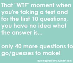 uggg..know how that feels except it was a 100 question final..woof