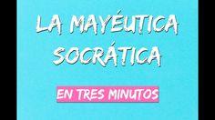 La Mayéutica, el método de Sócrates (explicación fácil y en tres minutos)