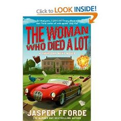 The Woman Who Died a Lot: Thursday Next Book 7 Thursday Next, Hours In A Day, Jasper, My Books, Fiction, Entertaining, Thrillers, Woman, Reading