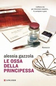 Le ossa della principessa – Alessia Gazzola | Diario di Pensieri Persi
