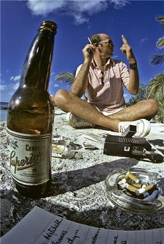 Hunter S. Thompson This is the life