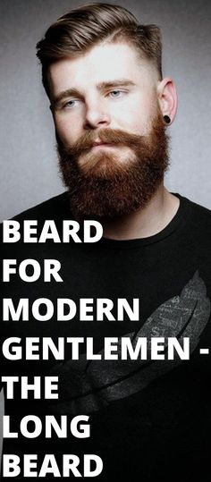 Beard For Modern Gentlemen - The Long Beard