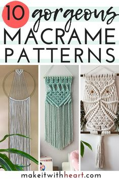10 Gorgeous Macrame Patterns #macrame #macramewallhanging #diy #diyproject #diyhomedecor #etsy #handmade #etsyfinds