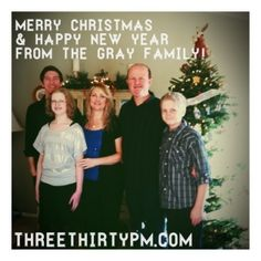 Merry Christmas & Happy New Year from the Gray family!