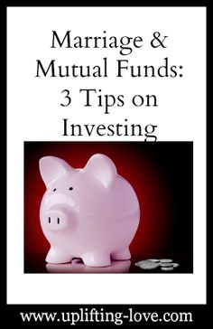 Uplifting Love: Marriage & Mutual Funds: 3 Tips on Investing Investment In India, Investment Tips, Investment Property, Dave Ramsey, Finance Blog, Finance Tips, Online Stock Trading, Money Talks, How To Get Rich