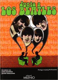 Junto a los Beatles (Música): Amazon.es: Ricardo Gil Salinas, Juan Agüeras Allende, Javier Tarazona Solaz, José María Francino Arenillas: Libros