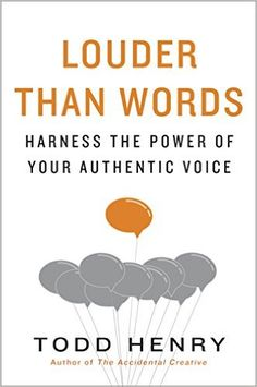 Mike picked up Louder than Words: Harness the Power of Your Authentic Voice