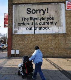 Banksy - lifestyle is out of stock graffiti art. Arte Banksy, Bansky, Banksy Graffiti, Banksy Posters, Graffiti Artists, Banksy Artwork, Graffiti Quotes, Graffiti Lettering, Street Art Banksy