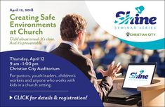 April is Child Abuse Awareness and Prevention Month. Christian City is sponsoring the SHINE seminar to inform and equip ministry leaders, parents and all those who work with children.  Visit this link for more information and to register!