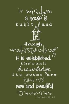 I love this verse! Proverbs ~ this has been our Homeschool Family Verse for 4 years! Bible Scriptures, Bible Quotes, Great Quotes, Inspirational Quotes, Awesome Quotes, 5 Solas, Jm Barrie, Proverbs 24, Words Of Encouragement