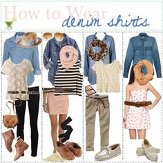 Cute ideas for wearing a chambray shirt