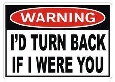 WARNING - I'd Turn Back Vinyl Decal Sticker Bumper Window Jeep Truck 4x4. $3.50, via Etsy.