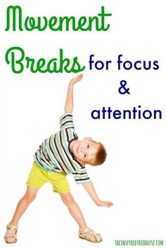 ACTIVITIES FOR KIDS: MOVEMENT BREAKS TO HELP KIDS STAY ALERT AND FOCUSED
