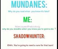 And the rune is gonna kill the Mundane anyways
