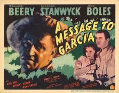 Lobby Card from the film A Message To Garcia