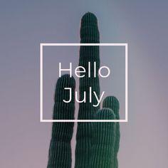 Hello July, Stuff To Buy