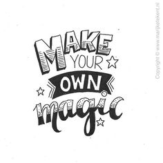 Lettering: make your own magic Calligraphy Doodles, Calligraphy Quotes, Calligraphy Letters, Typography Letters, Calligraphy Templates, Doodle Quotes, Art Quotes, Inspirational Quotes, Magic Quotes