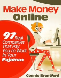 Free eBook – Make Money Online – 97 Real Companies That Pay You To Work In Your Pajamas Money Making Ideas, Making Money, Ways To Earn Money, Earn Money From Home, Make Money Fast, Earn Money Online, Make Money Blogging, Money Saving Tips, Online Income, Money Tips, Sites Online
