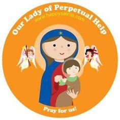 Nuestra Señora del Perpetuo Socorro. Happy Saints