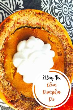 Clean Pumpkin Pie {21 Day Fix} | Confessions of a Fit Foodie