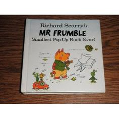 Richard Scarry's Smallest Pop-up Book Ever!: Mr Frumble (Scarry's Smallest Pop-up Ever)