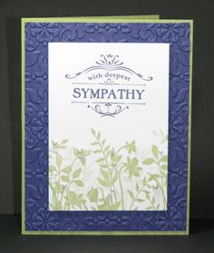 This card uses the Thanks for Caring set for its sentiment and Just Believe for the leaves. No one wants to scramble to come up with a sympathy card at the last minute, so here's a simple but effective design for you to copy.