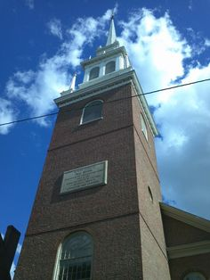 """The Old North Church,  where latterns were hung to alert Paul Revere the night before """"The shot heard 'round the world"""""""
