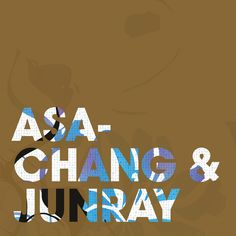 ASA-CHANG & JUNRAY Jun Ray Song Chang (Leaf) LP+CD reissue street date January 29, 2016 https://midheaven.com/item/jun-ray-song-chang-by-asachang-junray-cd