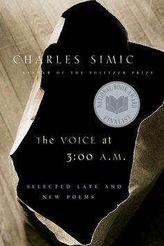 The Voice at 3:00 A.M.: Selected Late and New Poemsm by Charles Simic
