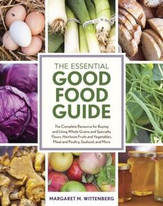 Have a question about food?? (really, any question) Just check out The Essential Good Food Guide!