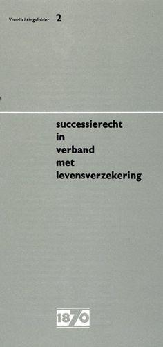 Successierecht in verband met levensverzekering Brochure, De Nederlanden van 1870, 1963