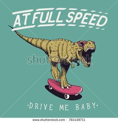satisfied tyrannosaur rex rides on skateboard at full speed.Dinosaur skateboarder .Prints design for t-shirts 2d Design, Print Design, Comic Pictures, Skateboard Art, T Rex, T Shirts, Tattoo Ideas, Ink, Comics