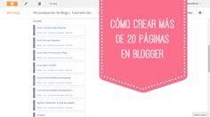 Cómo crear más de 20 páginas en Blogger - Personalización de Blogs | Tutoriales blogger, trucos blog...