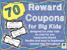 Reward Coupons for Big Kids was created specifically for students in third grade and up. Instead of treasure box trinkets, these coupons give children privileges and opportunities they dont normally have. You set the boundaries. This is a huge motivator and fosters responsibility in the classroom.